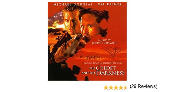 Jerry Goldsmith, National Philharmonic Orchestra - The Ghost And The Darkness: Music From The Motion Picture - Amazon.com Music