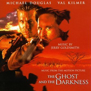 The Ghost And The Darkness: Music From The Motion Picture