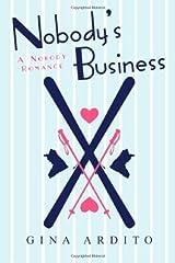 Nobody's Business (Nobody Romances) Kindle Edition