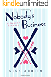 Nobody's Business (Nobody Romances)