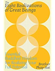 The Eight Realizations of Great Beings: Essential Buddhist Wisdom for Waking Up to Who You Are