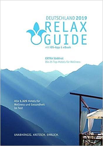Relax Guide 2019 Deutschland Kritisch Getestet Alle Wellness Und