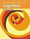 Fundamentals of Cognition, Michael Eysenck, 1841693731