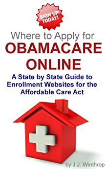 Amazon.com: Where to Apply for Obamacare Online - A State