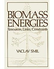 Biomass Energies: Resources, Links, Constraints