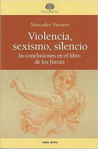 Violencia Sexismo Silencio In-Conclusion: Amazon.es: Navarro ...