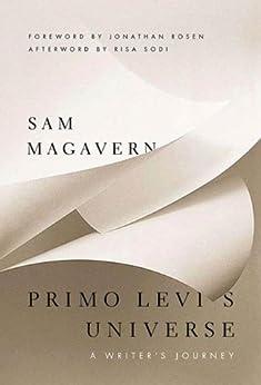 Primo Levi's Universe: A Writer's Journey by [Magavern, Sam]