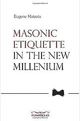Masonic Etiquette In the New Millennium (LIBROS PRÁCTICOS) Paperback