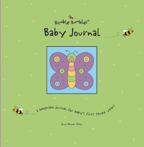 Humble Bumbles Baby Journal by Amy Meyer Allen (July 01,2002)