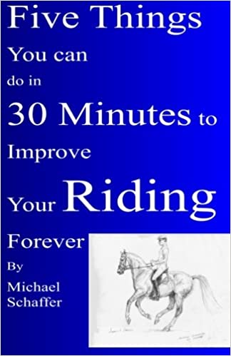 Book Five Things You Can Do in 30 Minutes to Improve Your Riding Forever