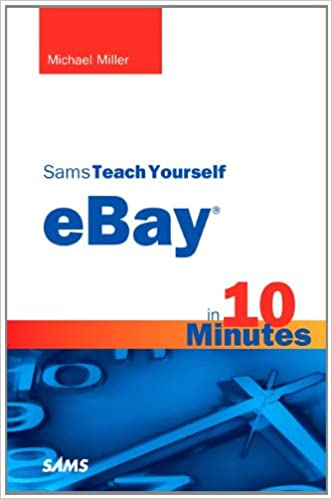 Amazon com: Sams Teach Yourself eBay in 10 Minutes (Sams
