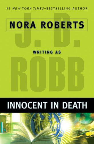 Innocent in Death - Book #24 of the In Death