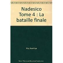 NADESICO T.4 -LA BATAILLE FINALE