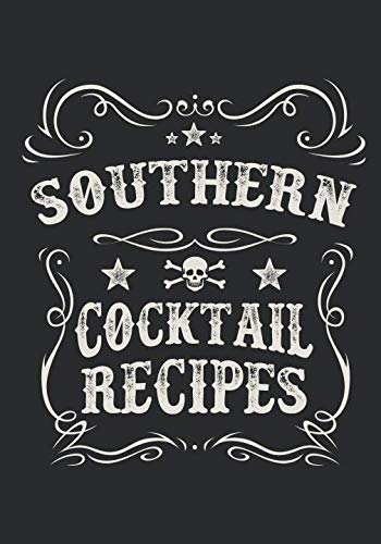 Southern Cocktail Recipes: Blank Drink Recipe Cookbook To Write In - Bartender Gift by Pink Willow Print