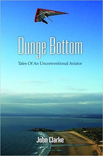 Dunge Bottom: Tales of an Unconventional Aviator: Amazon co