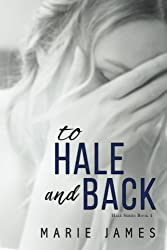 To Hale and Back: Hale Series Book 4 (Volume 4)