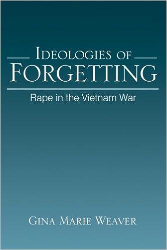 Kết quả hình ảnh cho Ideologies of Forgetting Rape in the Vietnam War