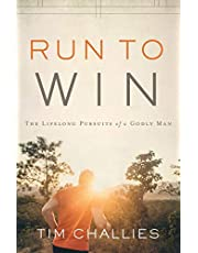Run to Win: The Lifelong Pursuits of a Godly Man