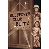 img - for Sleepover Club Blitz (The Sleepover Club, Book 33) by Angie Bates (2007-10-01) book / textbook / text book