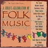 A Child's Celebration of Folk Music