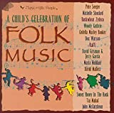 A Child's Celebration of Folk Music