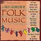 A Child%27s Celebration of Folk Music