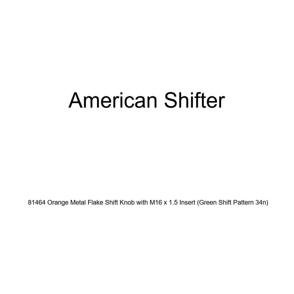 American Shifter 81464 Orange Metal Flake Shift Knob with M16 x 1.5 Insert Green Shift Pattern 34n