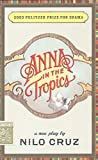 img - for Anna in the Tropics (TCG Edition) book / textbook / text book