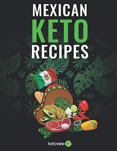 Mexican Keto Recipes by ketoveo