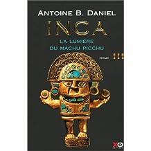 Inca - Tome 3: La lumière du Machu Picchu
