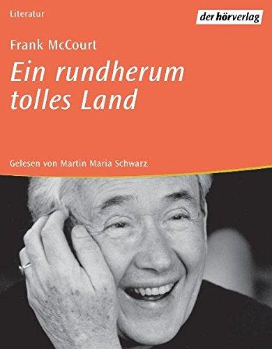 Ein rundherum tolles Land: Erinnerungen Hörkassette – Audiobook, 1. März 2000 Frank McCourt Martin M. Schwarz HÖR Verlag 3895848182