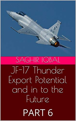 Amazon com: JF-17 Thunder Export Potential and in to the