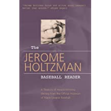 Jerome Holtzman Baseball Reader, The