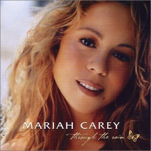 Through the Rain : Mariah Carey: Amazon.es: Música