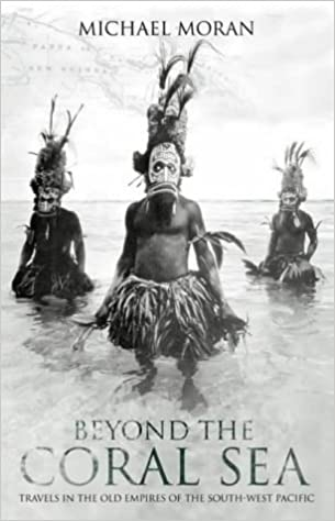 ``READ`` Beyond The Coral Sea: Travels In The Old Empires Of The South-West Pacific. English estilos mascotas range podria