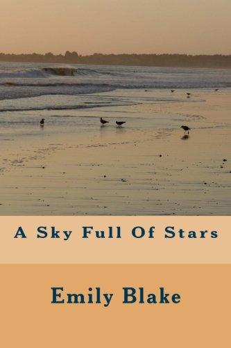 - A Sky Full Of Stars