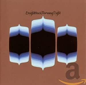 Brightblack Morning Light Brightblack Morning Light Amazon Com