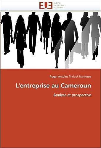Livres gratuits L'entreprise au Cameroun: Analyse et prospective pdf, epub ebook