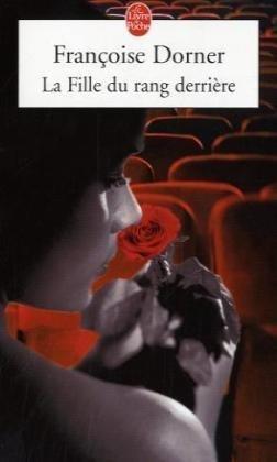 La Fille Du Rang Derriere (Le Livre de Poche) (French Edition)