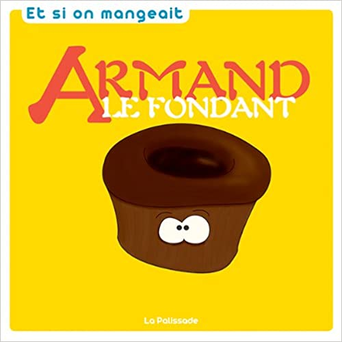 En ligne Armand le fondant epub, pdf