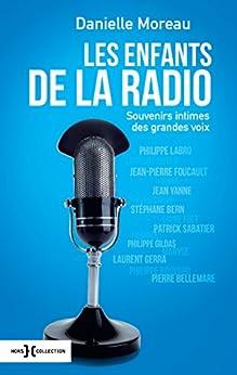 Les enfants de la radio (French Edition) by [MOREAU, Danielle]