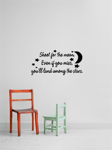 Decal – Vinyl Wall Sticker : Shoot for the moon Even if you miss, you'll land among the stars. Quote Home Living Room Bedroom Decor - DISCOUNTED SALE ITEM - 22 Colors Available Size: 10 Inches X 20 Inches