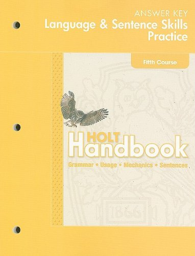Hold Handbook Language & Sentence Skills Practice Answer Key: Fifth Course: Grammar, Usage, Mechanics, Sentences