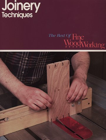 Joinery Techniques (Best of Fine Woodworking)
