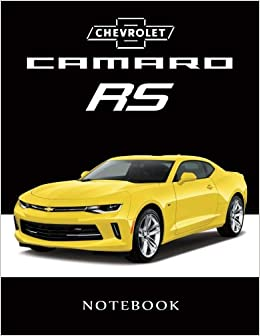 Chevrolet Camaro Rs Notebook Bumblebee American Muscle Cars