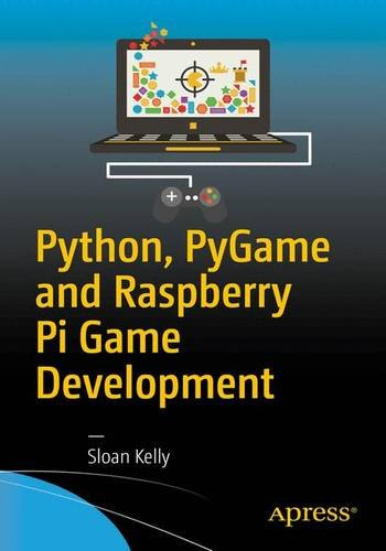 Python, PyGame and Raspberry Pi Game Development Front Cover