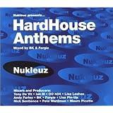Nukleuz Presents Hard House Anthems Vol.1