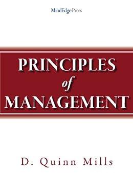 Amazon com: Principles of Management eBook: D  Quinn Mills: Kindle Store