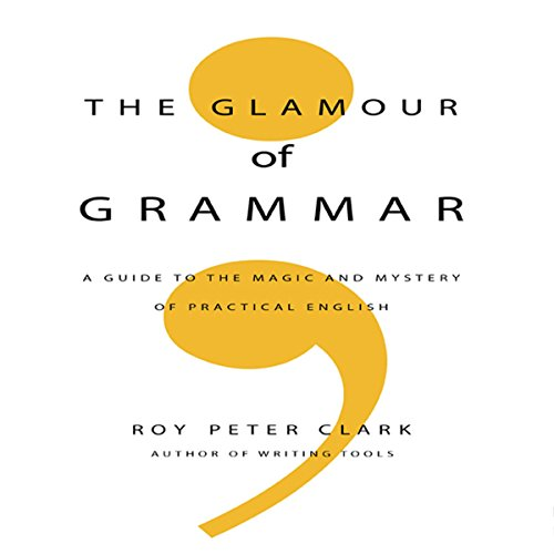The Glamour of Grammar Audiobook [Free Download by Trial] thumbnail