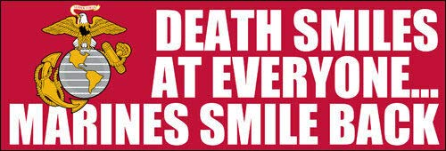 JR Studio 3x9 inch Death Smiles at Everyone Marines Smile Back Bumper Sticker -Decal USMC Vinyl Decal Sticker Car Waterproof Car Decal Bumper Sticker (Death Smiles At Everyone Marines Smile Back)